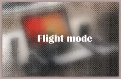 About Flight mode