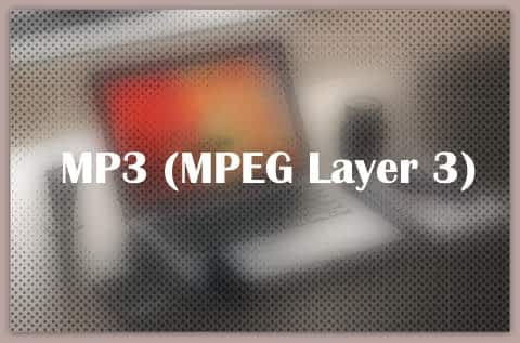 MP3 (MPEG Layer 3)