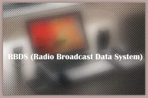 RBDS (Radio Broadcast Data System)