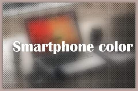 About Smartphone color